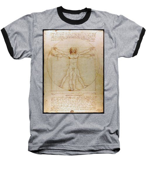 Baseball T-Shirt featuring the drawing Vitruvian Man By Leonardo Da Vinci  by Karon Melillo DeVega
