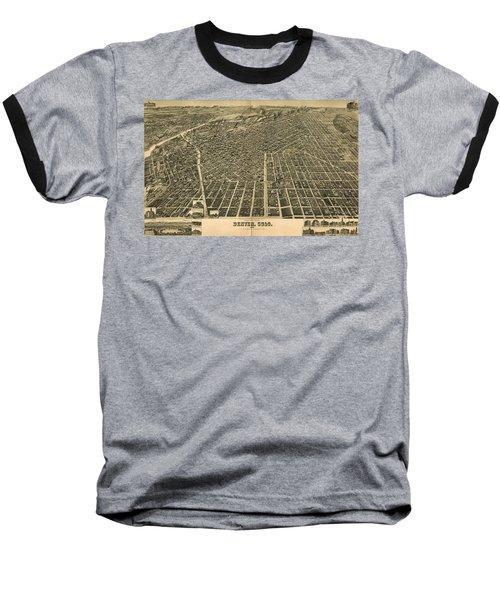 Wellge's Birdseye Map Of Denver Colorado - 1889 Baseball T-Shirt by Eric Glaser