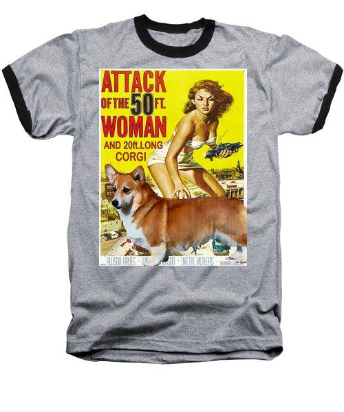 Welsh Corgi Pembroke Art Canvas Print - Attack Of The 50ft Woman Movie Poster Baseball T-Shirt