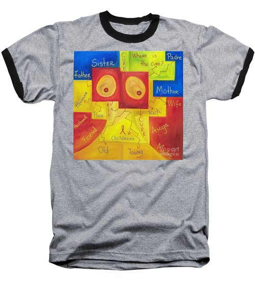 Where Is The Cure Baseball T-Shirt