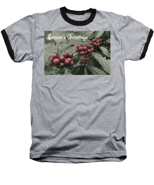 Baseball T-Shirt featuring the photograph Winterberry Greetings by Photographic Arts And Design Studio