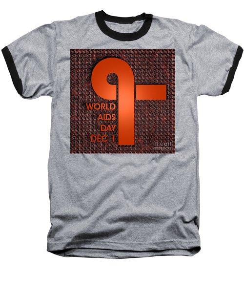 World Aids Day Baseball T-Shirt
