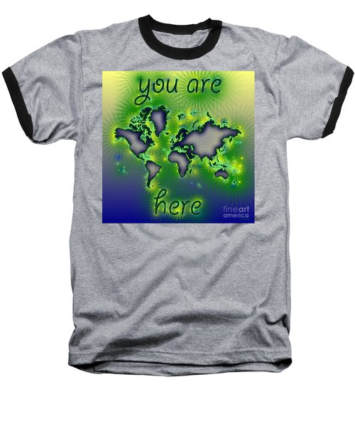 World Map You Are Here Amuza In Blue Yellow And Green Baseball T-Shirt by Eleven Corners
