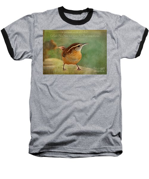Wren With Verse Baseball T-Shirt