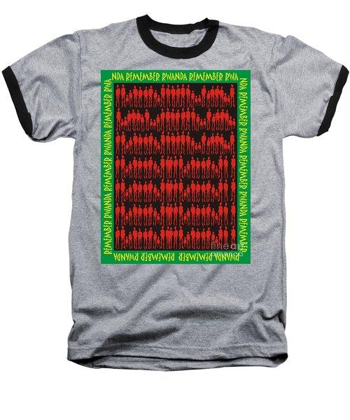 Remember Rwanda Baseball T-Shirt