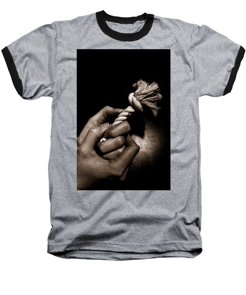 At The End Of My Rope Baseball T-Shirt