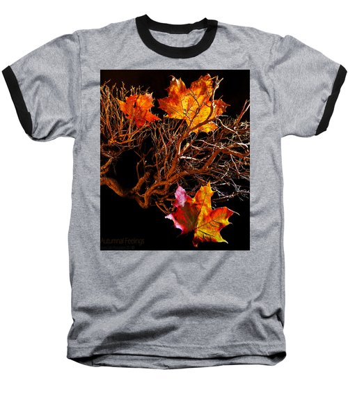 Baseball T-Shirt featuring the photograph Autumnal Feelings by Beverly Cash