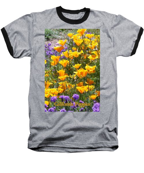 Baseball T-Shirt featuring the photograph California Poppies by Carla Parris