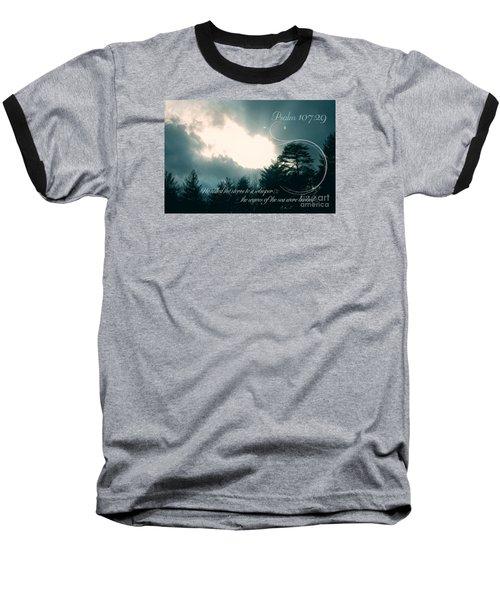 Calm The Storm Baseball T-Shirt