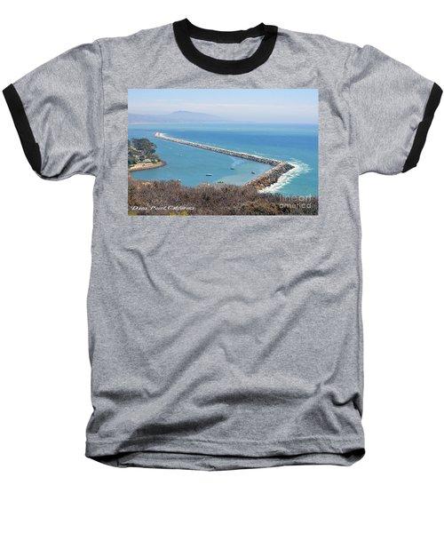 Dana Point California 9-1-12 Baseball T-Shirt by Clayton Bruster