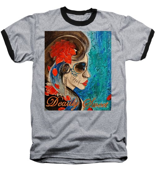 Baseball T-Shirt featuring the painting Deadly Sweet by Sandro Ramani