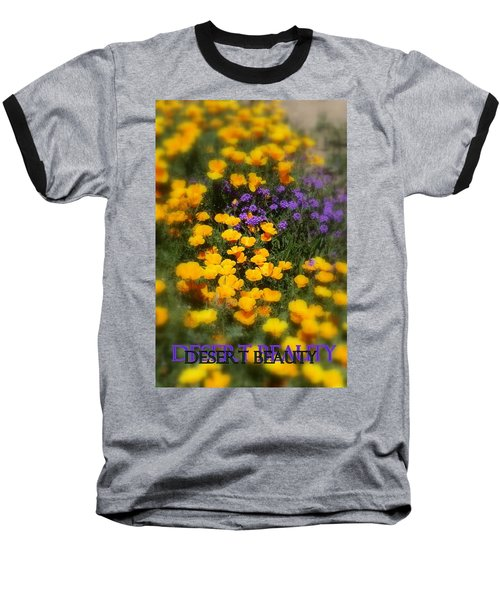 Desert Beauty Baseball T-Shirt by Carla Parris