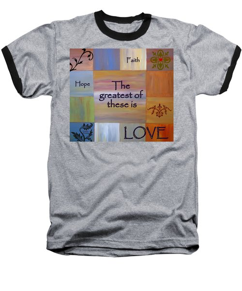 Baseball T-Shirt featuring the painting Love Is Everything by Cynthia Amaral