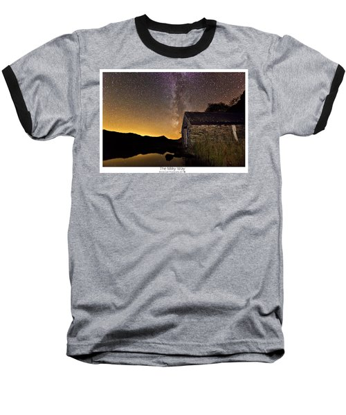 Baseball T-Shirt featuring the photograph Milky Way Above The Old Boathouse by Beverly Cash