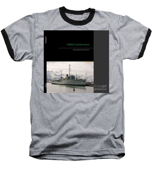 Baseball T-Shirt featuring the mixed media Photobook On Hmas Castlemaine by Blair Stuart