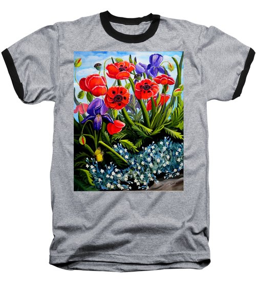 Poppies And Irises Baseball T-Shirt
