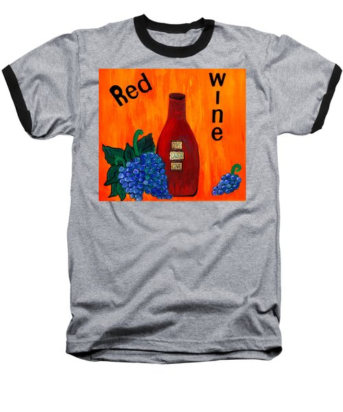 Baseball T-Shirt featuring the painting Red Wine by Cynthia Amaral