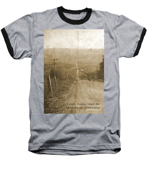 Road Not Traveled  Baseball T-Shirt