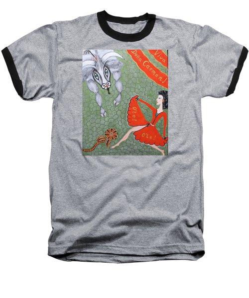 Viva Dona Carmen Baseball T-Shirt by Marie Schwarzer