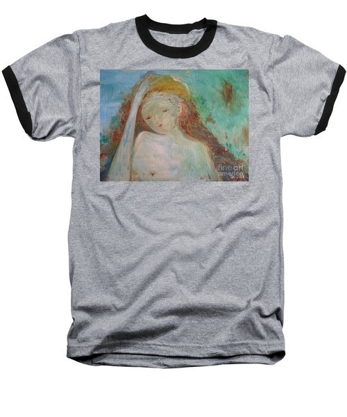 Baseball T-Shirt featuring the painting Woman Of Sorrows by Laurie L