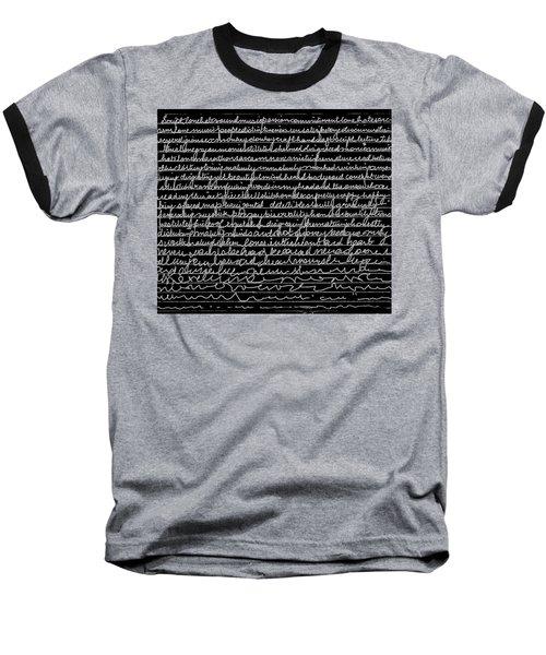 Writing Fades After A While Baseball T-Shirt