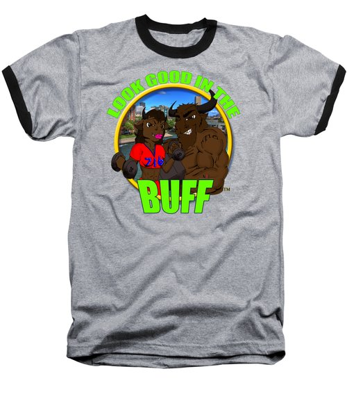 01 Look Good In The Buff Baseball T-Shirt