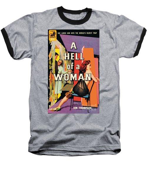 A Hell Of A Woman Baseball T-Shirt