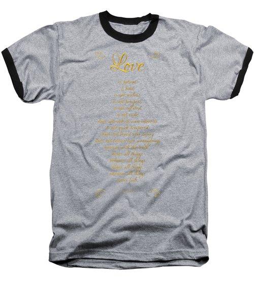 1 Corinthians 13 Love Is Black Background Baseball T-Shirt