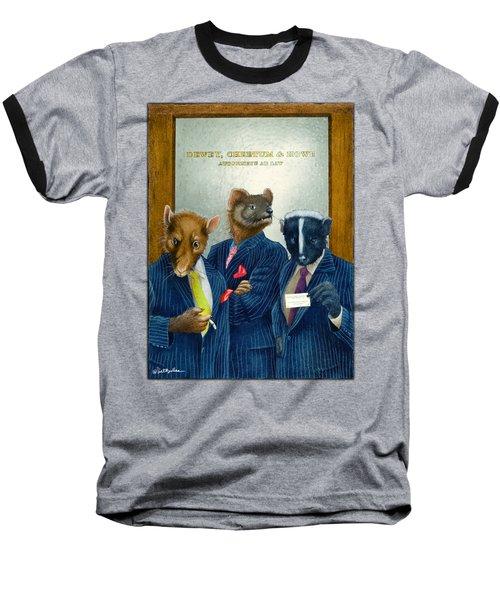 Dewey, Cheetum And Howe... Baseball T-Shirt