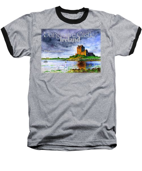 Dunguaire Castle Ireland Baseball T-Shirt