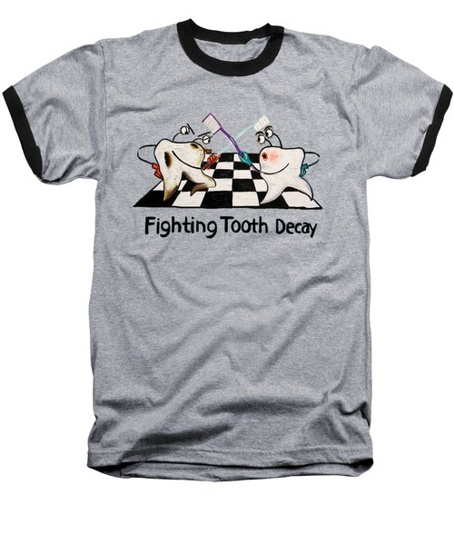 Fighting Tooth Decay Baseball T-Shirt