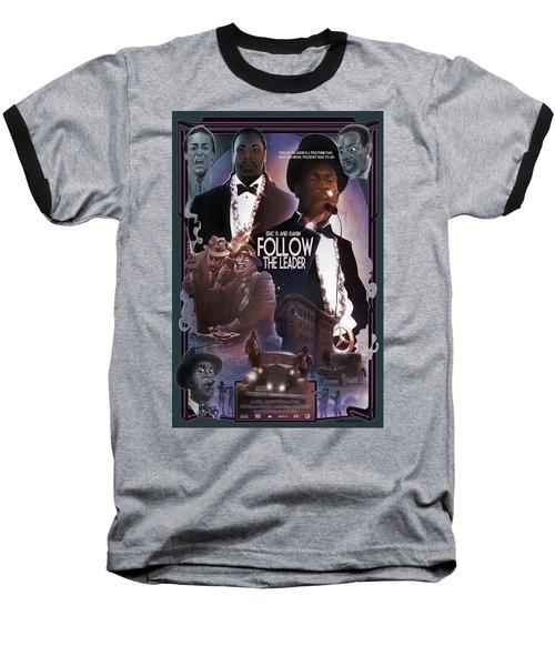 Follow The Leader 2 Baseball T-Shirt by Nelson Dedos Garcia