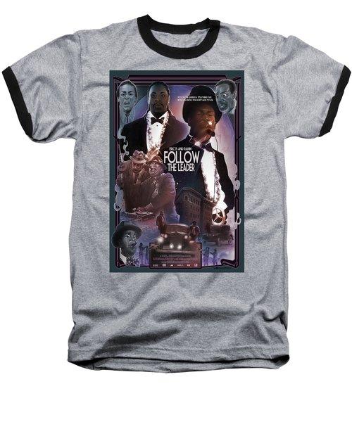 Follow The Leader 2 Baseball T-Shirt