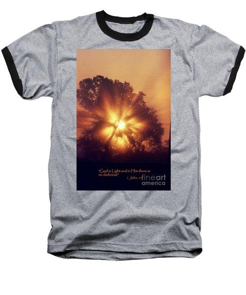 God Is Light Baseball T-Shirt