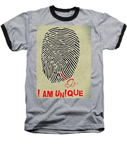 I Am Unique Baseball T-Shirt