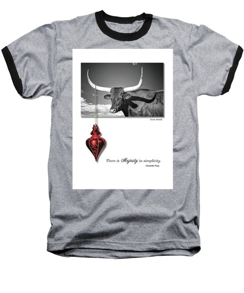 Majesty In Simplicity Baseball T-Shirt