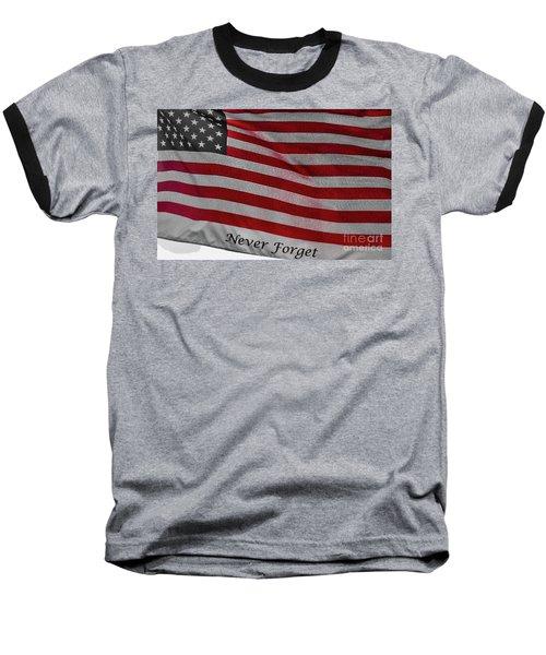 Never Forget Baseball T-Shirt