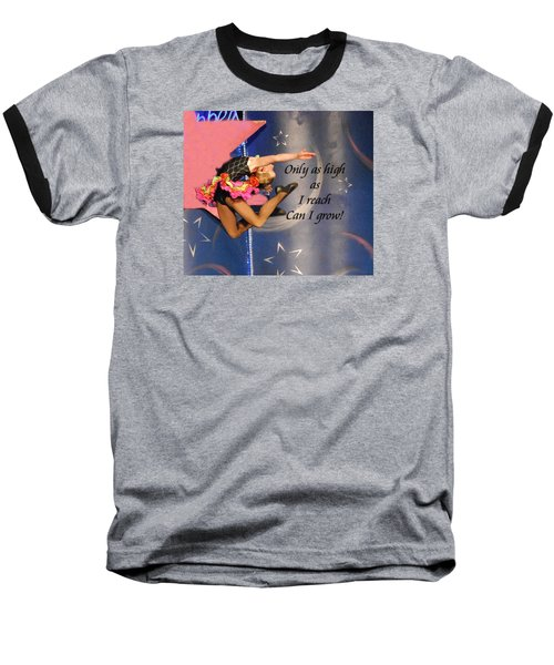 Baseball T-Shirt featuring the photograph Only As High As I Reach by Linda Cox