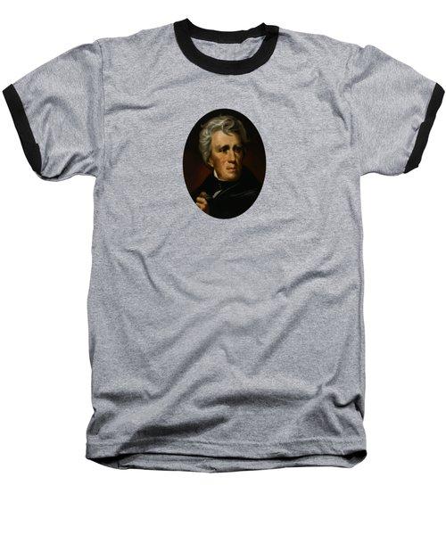 President Andrew Jackson - Four Baseball T-Shirt