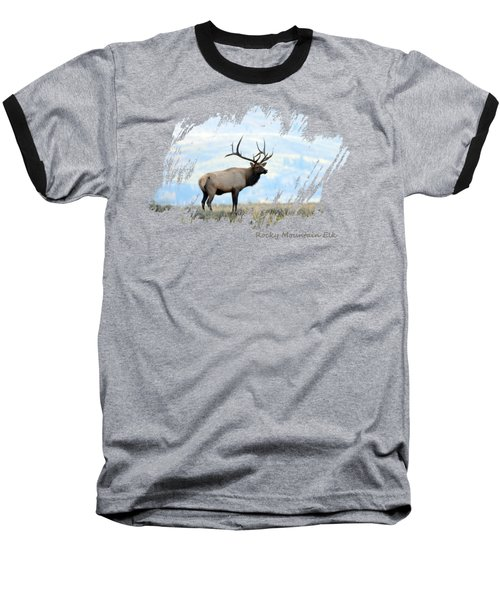 Rocky Mountain Elk Baseball T-Shirt