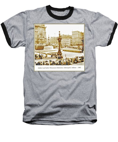 Soldiers' And Sailors' Monument Dedication, Indianapolis, Indian Baseball T-Shirt by A Gurmankin