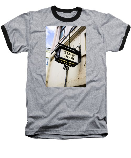 Stage Door Sign Baseball T-Shirt