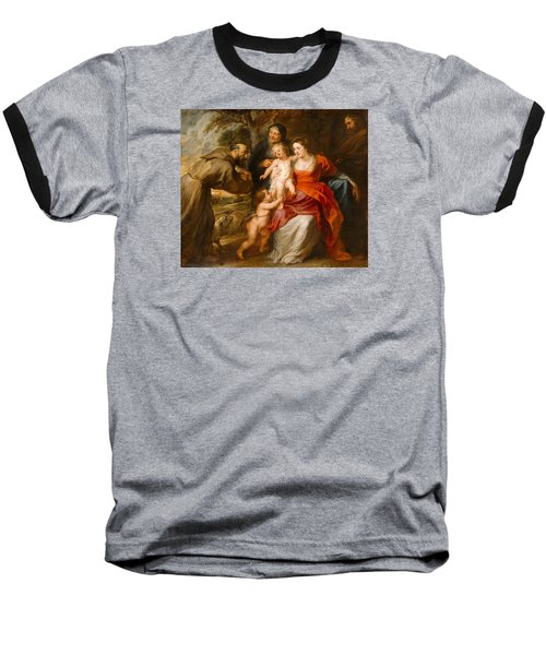 Baseball T-Shirt featuring the painting The Holy Family With Saints Francis And Anne And The Infant Saint John The Baptist by Peter Paul Rubens
