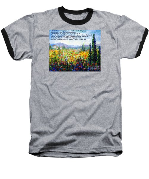 Baseball T-Shirt featuring the painting Tuscany Fields With Scripture by Lou Ann Bagnall