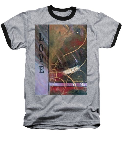 What The World Needs Now Baseball T-Shirt by Roberta Rotunda