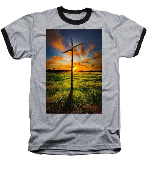 What Will Be Will Be Baseball T-Shirt by Phil Koch