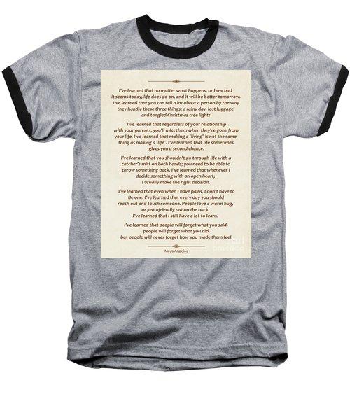 101-  Maya Angelou Baseball T-Shirt by Joseph Keane