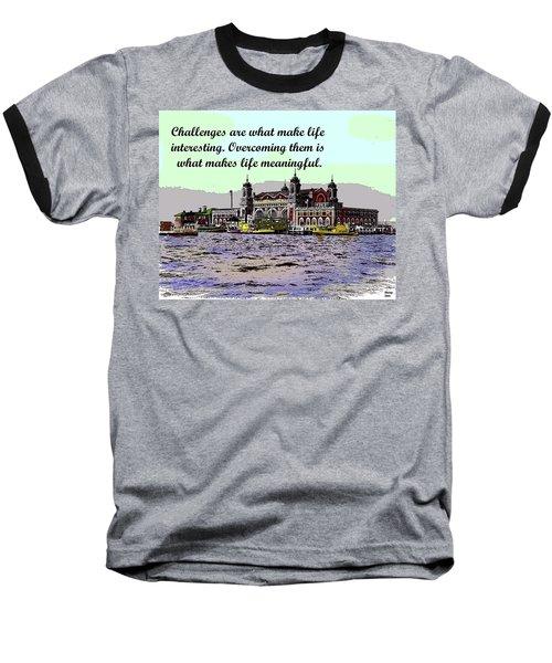Motivational Quotes Baseball T-Shirt