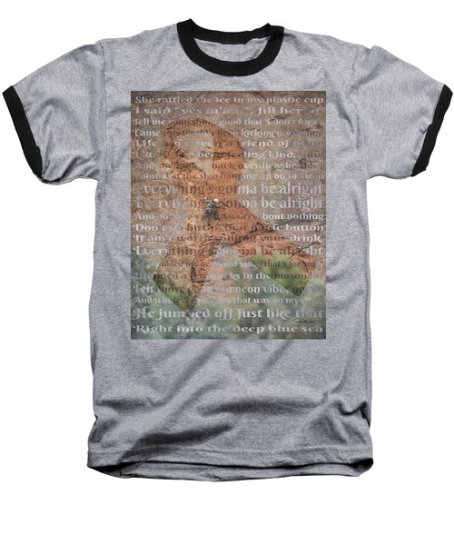 11059 Everything Will Be Alright Baseball T-Shirt