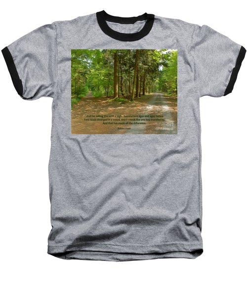 12- The Road Not Taken Baseball T-Shirt by Joseph Keane